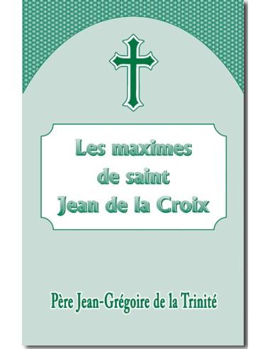Les Maximes de saint Jean de la Croix