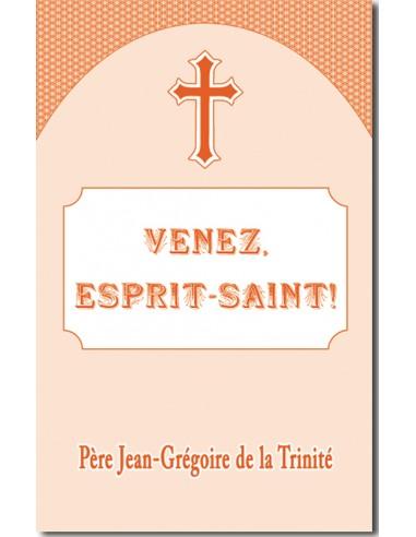Venez, Esprit-Saint!