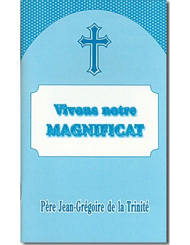 Vivons notre Magnificat