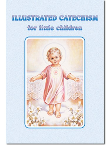 Illustrated Catechism for Little...