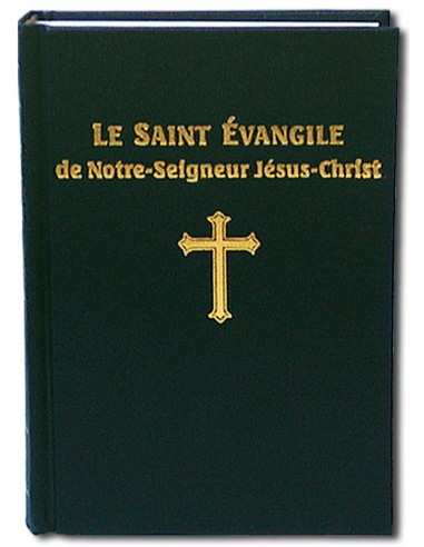 Saint Évangile de Notre-Seigneur...