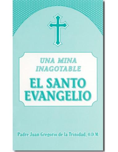 Una Mina Inagotable: EL SANTO EVANGELIO